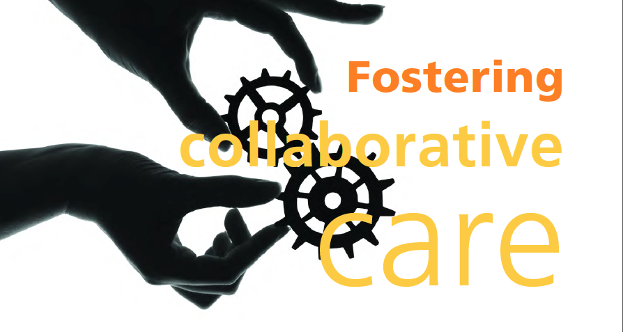 Fostering Collaborative Care